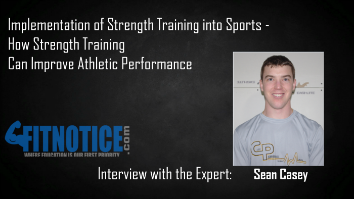 Interview With The Expert: Sean Casey – Implementation Of Strength Training Into Sports