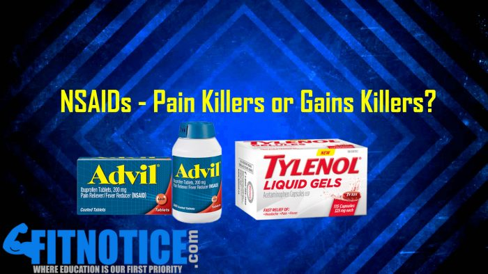 Gains Killers: NSAIDs – Pain Killers Or Gains Killers?